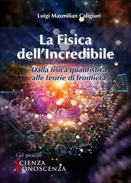La Fisica dell'Incredibile - Ebook