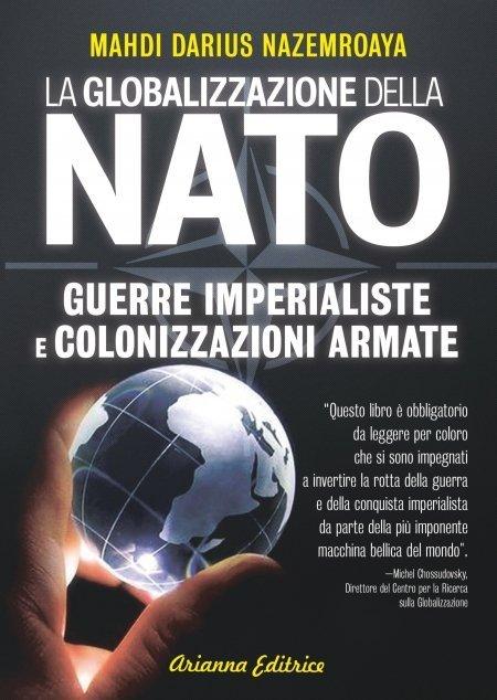 La Globalizzazione della NATO - Ebook
