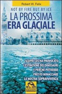 La Prossima era Glaciale - Libro