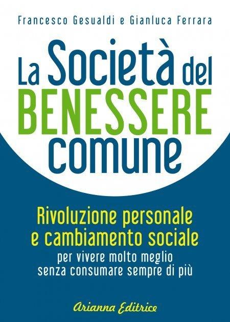 La Società del Benessere Comune - Libro