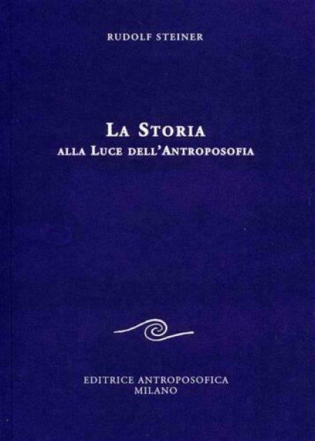 La Storia alla Luce dell'Antroposofia - Libro
