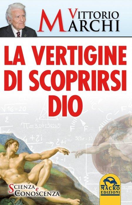 La Vertigine di Scoprirsi Dio - Ebook