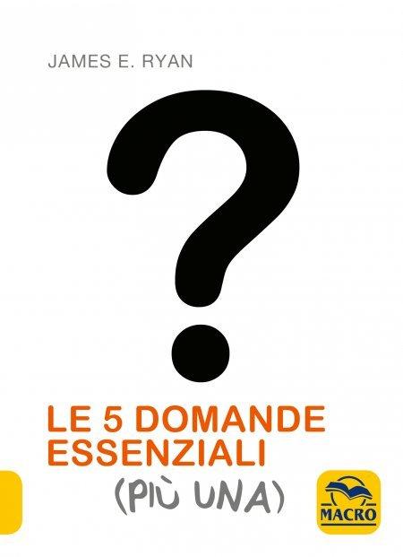 Le 5 Domande Essenziali (Più Una) - Libro