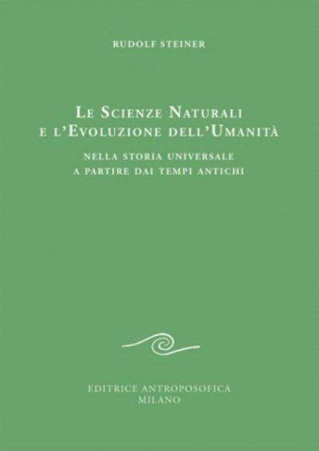 Le Scienze Naturali e l'Evoluzione dell'Umanità - Libro