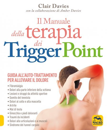 Il Manuale della terapia dei Trigger Point - Libro
