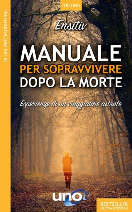Manuale per Sopravvivere Dopo la Morte - Libro