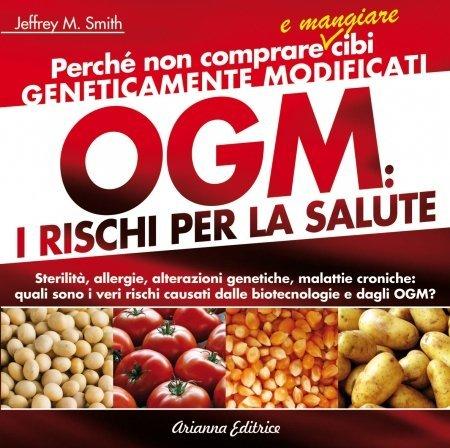 OGM: i Rischi per la Salute - Libro
