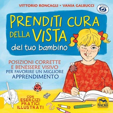 Prenditi Cura della Vista del Tuo Bambino - Libro