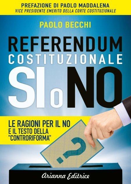 Referendum Costituzionale - Si o No - Libro