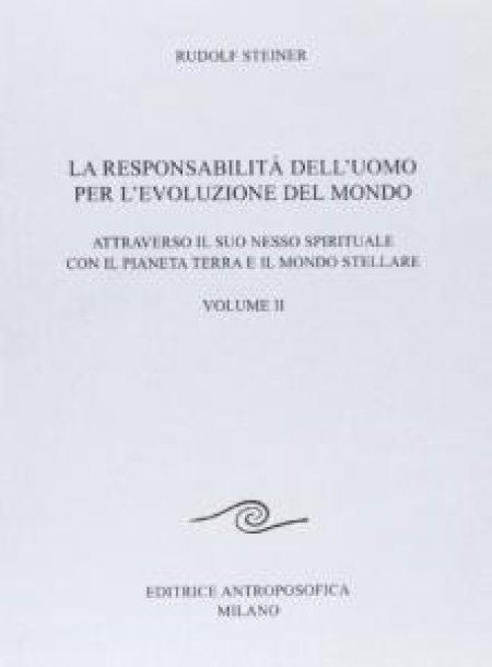 Responsabilità dell'Uomo per l'Evoluzione del Mondo - Vol.II - Libro