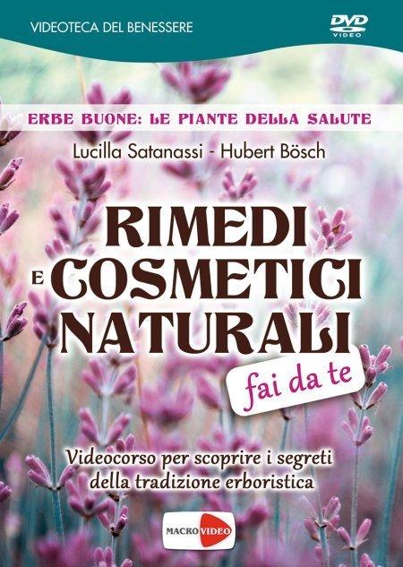 Rimedi e Cosmetici Naturali Fai Da Te - DVD USATO - Libro