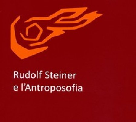 Rudolf Steiner e l'Antroposofia - Libro