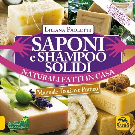 Saponi e Shampoo Solidi, Naturali Fatti in Casa - Libro