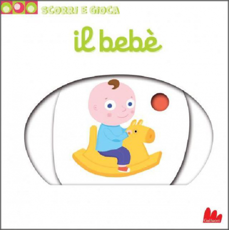Scorri e Gioca - Bebè - Libro