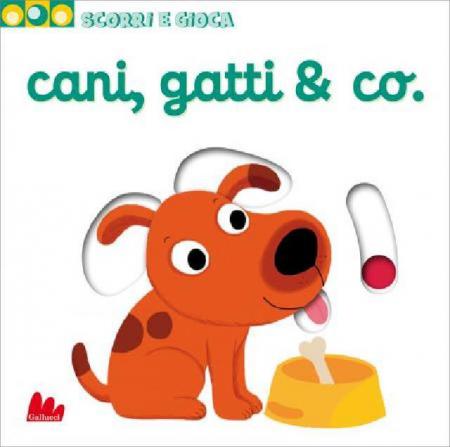 Scorri e Gioca - Cani, Gatti & Co. - Libro