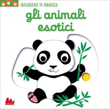 Scorri e Gioca - Gli animali Esotici - Libro