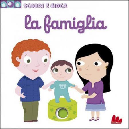 Scorri e Gioca - La Famiglia - Libro