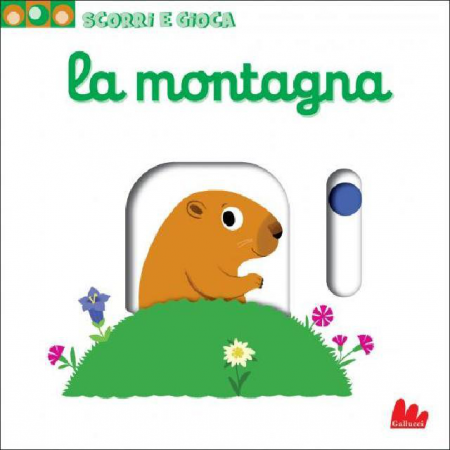 Scorri e Gioca - La Montagna - Libro