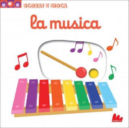Scorri e Gioca - La Musica - Libro