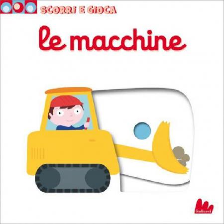 Scorri e Gioca - Le Macchine - Libro