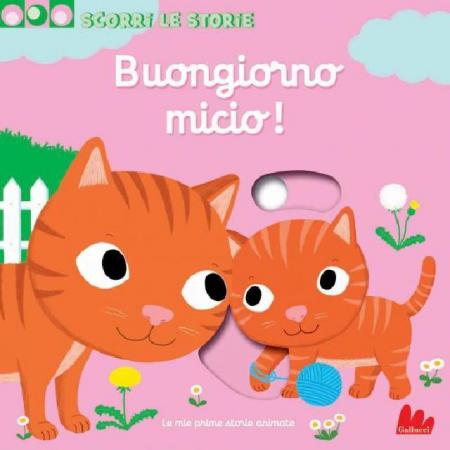 Scorri Le Storie - Buongiorno Micio! - Libro