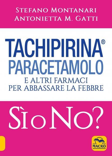Tachipirina Paracetamolo: Sì o No? - Libro