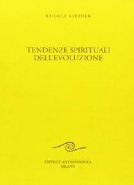 Tendenze Spirituali dell'Evoluzione - Libro