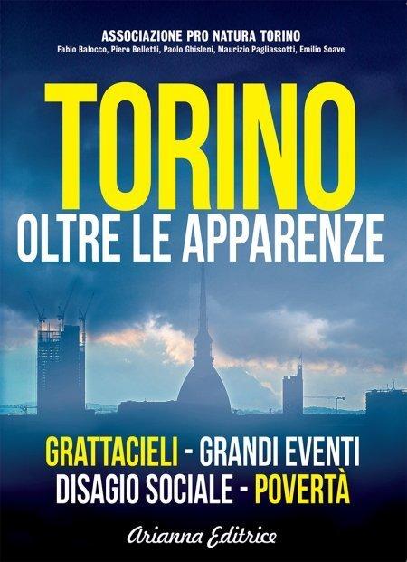 Torino, oltre le apparenze - Libro
