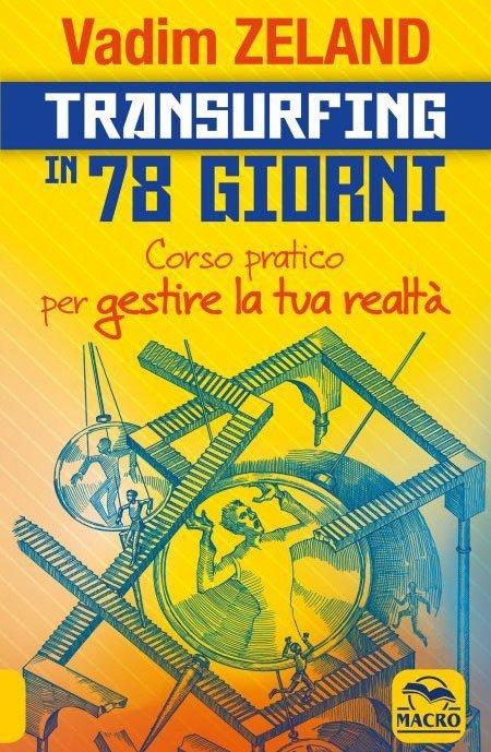 Transurfing in 78 Giorni - Libro