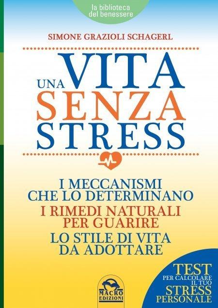 Una Vita Senza Stress - Libro