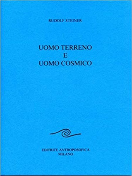 Uomo Terreno e Uomo Cosmico - Libro