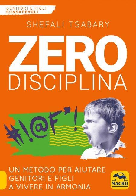 Zero Disciplina - Ebook